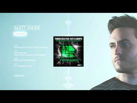 Thomas Gold Feat. Kate Elsworth - Colourblind (Matt Nash & Dave Silcox Remix) [REVEALED RECORDINGS]