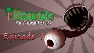 Repeat youtube video Terraria: The Animated Series - Episode 7