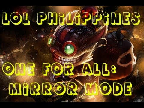 One for All: Mirror Mode from LoL Ph