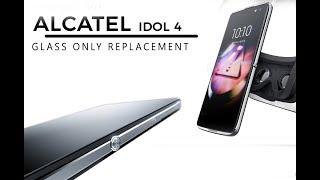 Alcatel Idol 4 (6055Y) Digitizer Glass Only Replacement / substituição do próprio vidro