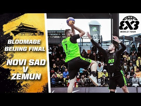 Novi Sad v Zemun | Full Semi-Final Game | FIBA 3x3 World Tour 2018 - Bloomage Bejing Final
