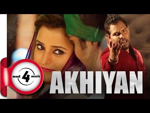 New Punjabi Songs 2014 || AKHIYAN - KANTH KALER || Punjabi Sad Songs 2014