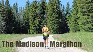 Running The Madison Marathon - Ennis, Montana