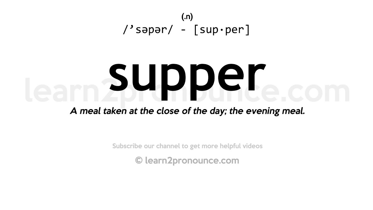 How to pronounce Supper  English pronunciation