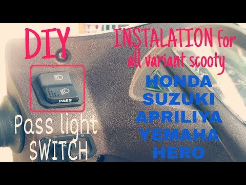 DIY Install pass light switch on scooty |HONDA |YEMAHA |SUZUKI |APRILIYA |ALL VARIANT SCOOTY 2018