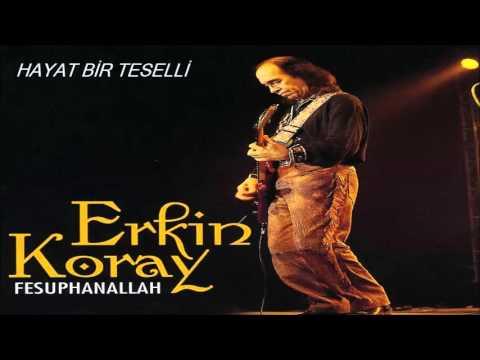 Erkin Koray - Fesuphanallah (Full Albüm)