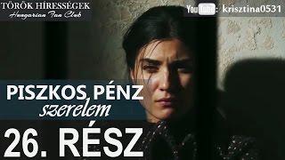 Piszkos Pénz, Szerelem 26.rész- Kara Para Ask (Hungarian subtitles)