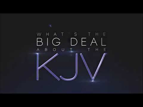 whats the big deal about the kjv full movie youtube