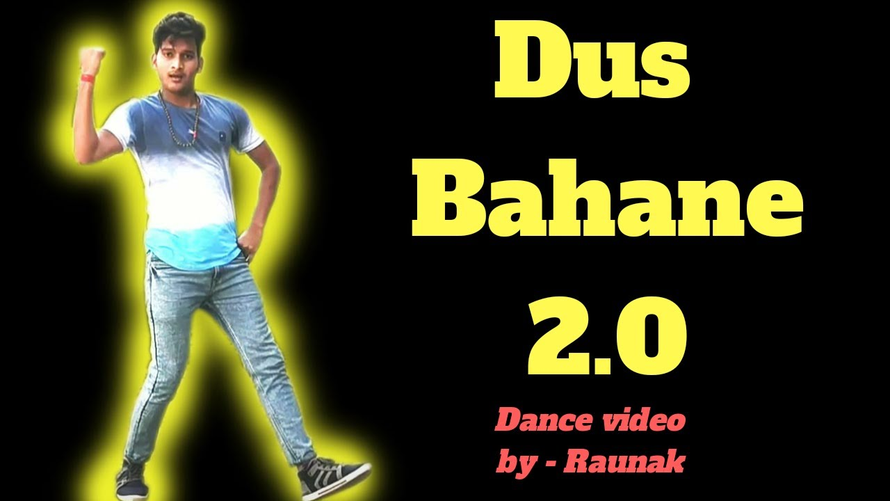 Download Dus bahane 2.0| Dance video| Choreography & Dance by Raunak sharma