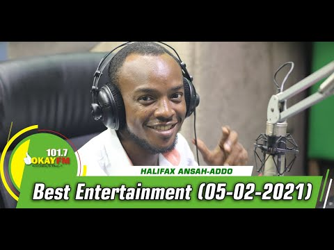 Best Entertainment With Halifax Addo on Okay 101.7 Fm (04/02/2021)