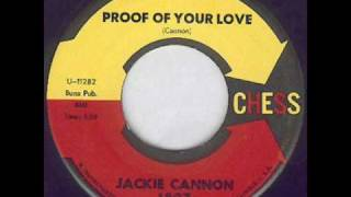 Jackie Cannon - Proof Of Your Love