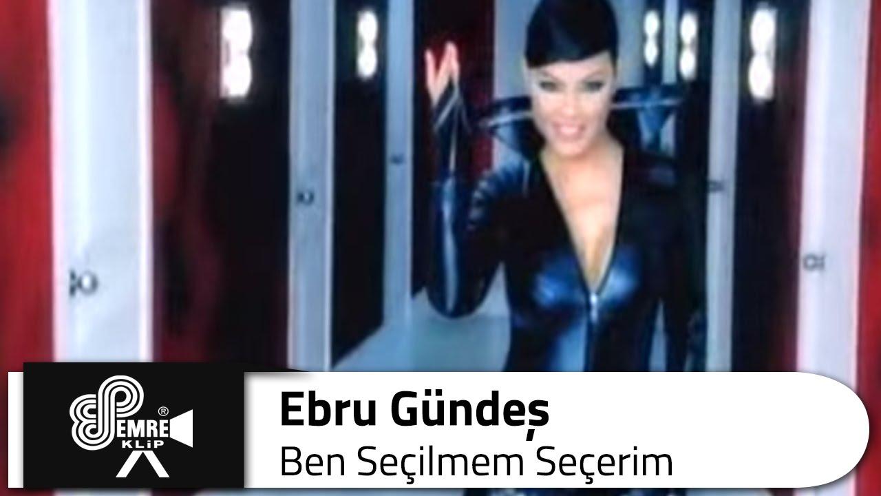 Ebru Gundes Ben Secilmem Secerim Muzik Album