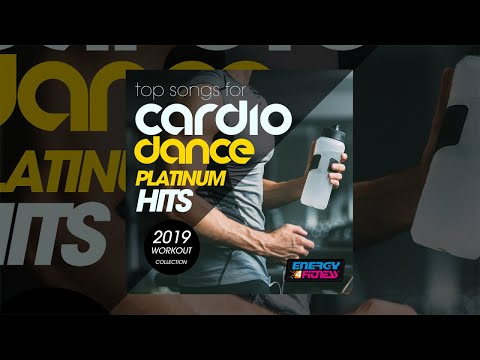 E4F - Top Songs For Cardio Dance Platinum Hits 2019 Workout Collection - Fitness & Music 2019