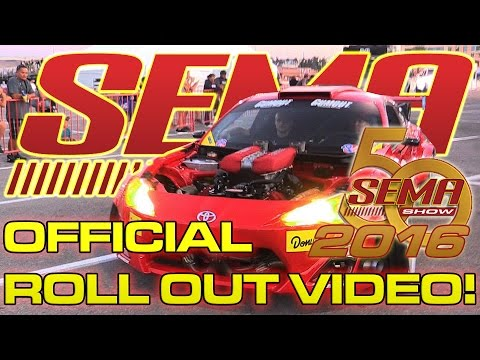 Official SEMA 2016 Rollout Video!