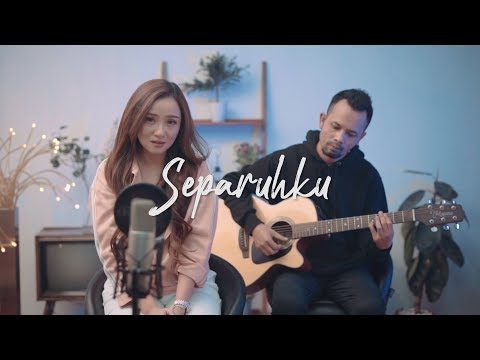 SEPARUHKU - NANO | OST. CINTA SUCI ( Ipank Yuniar & Meisita Lomania Akustik Cover )