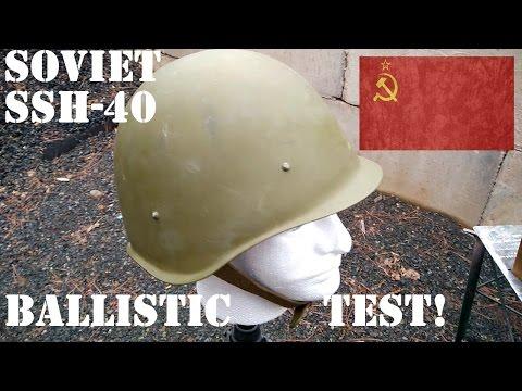 Ballistic Test: WW2 Soviet SSh-40 Steel Helmet