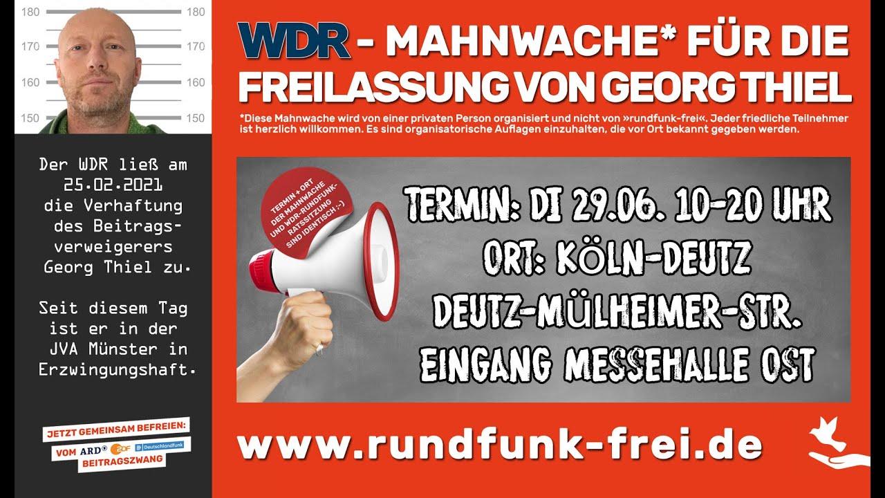 """Mahnwache beim WDR: """"Freiheit für Georg Thiel!"""""""