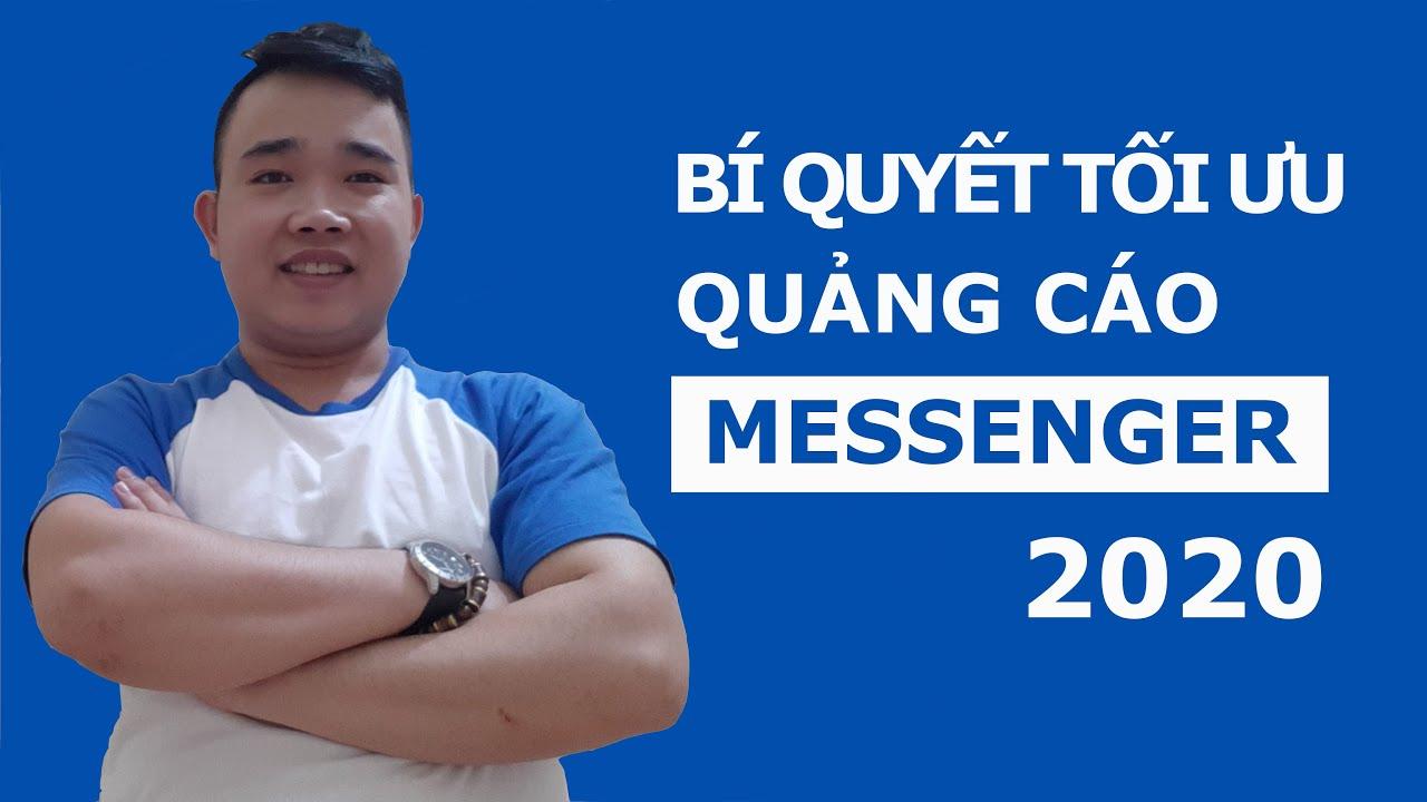 Tối ưu quảng cáo Facebook Messenger-Tin nhắn hiệu quả – Facebook Ads 2020