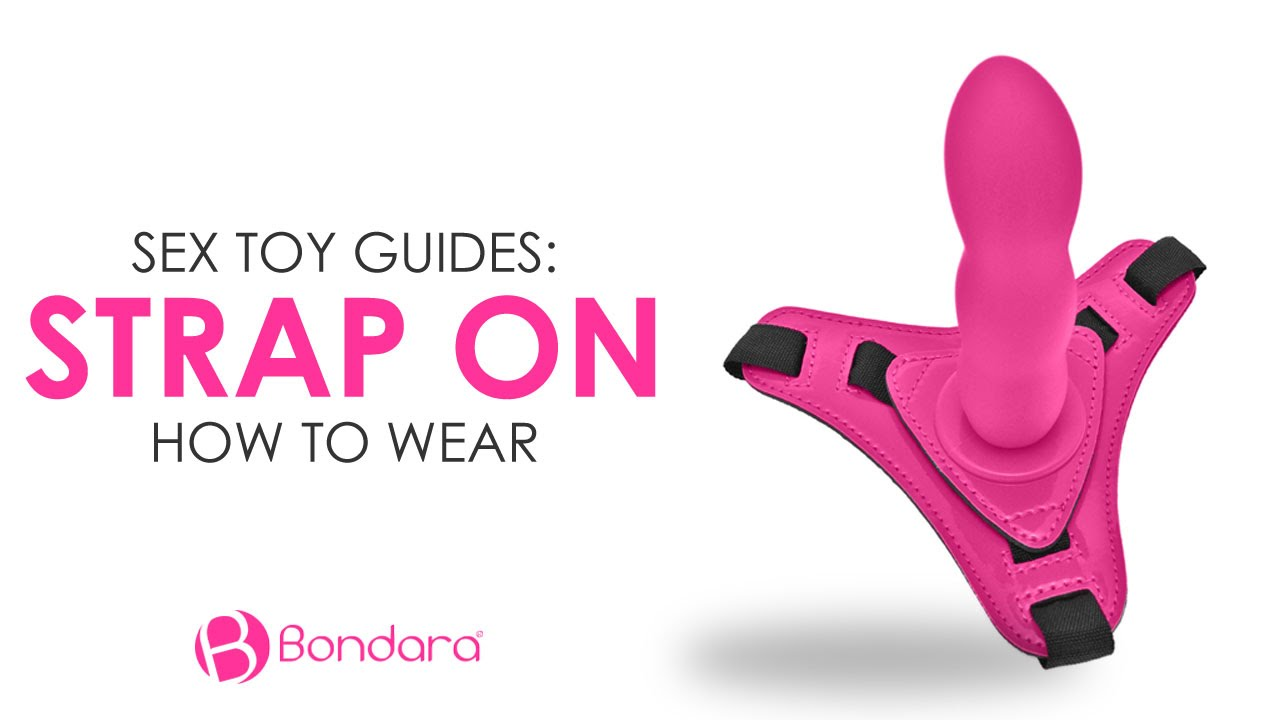 How To Wear A Strap On