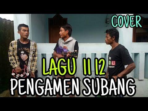 keren!-asik-banget-pengamen-subang-cover-lagu-11-12-nella-kharisma