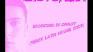 Disturbia - Bouncing in draut (Remix Latin house 2009)