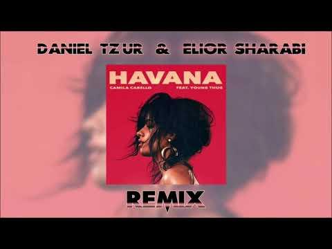 Camila Cabello - HAVANA (Elior Sharabi & Daniel Tzur)