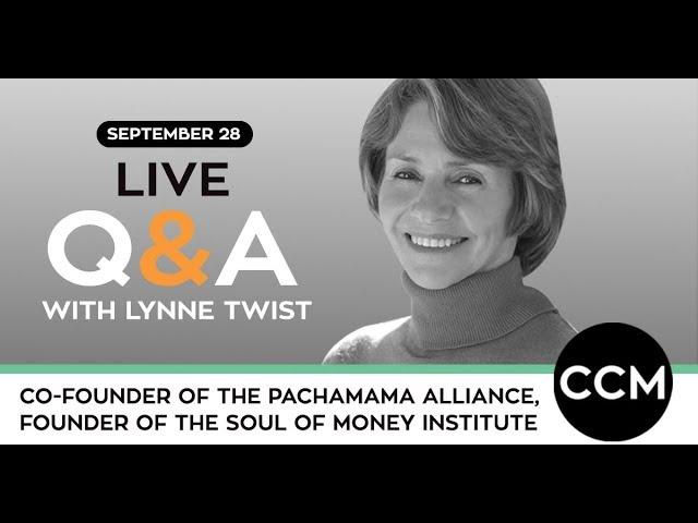 LIVE Q&A | Lynne Twist