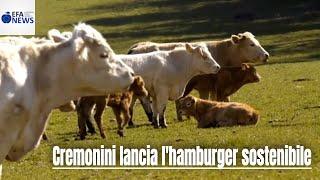 Cremonini lancia l'hamburger sostenibile