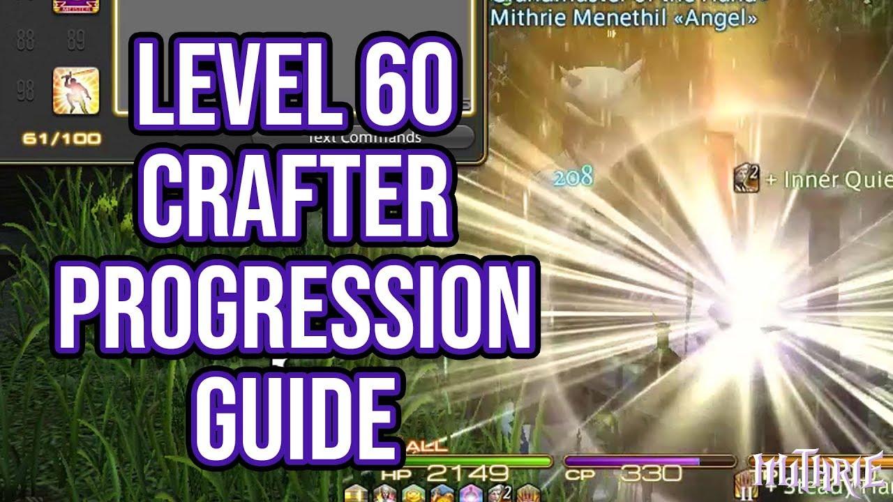 FFXIV Heavensward 3 0 0701 New Level 60 Crafter Progression Guide