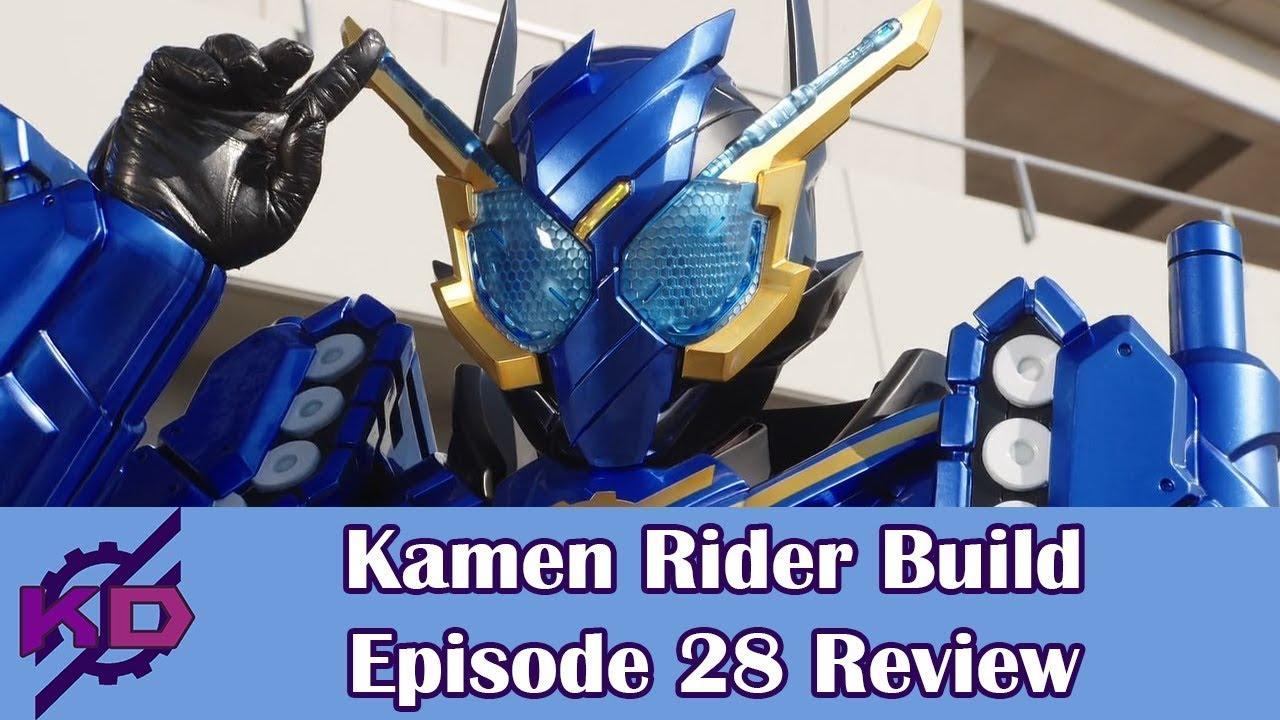 Kamen Rider Build Episode 28 Review