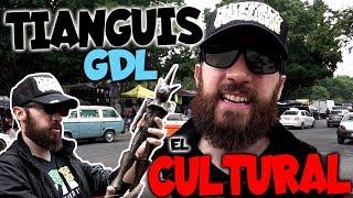 TIANGUIS EL CULTURAL GUADALAJARA MERCADO DE PULGAS GDL MEXICO CDMX MADHUNTER