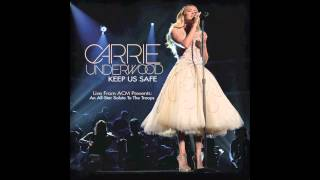 Carrie Underwood - Keep Us Safe (ACM Presents: An All-Star Salute to the Troops)