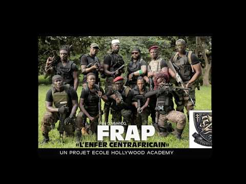 "TEASER 2 ""F.R.A.P""(L'enfer Centrafricain)"