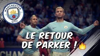 FIFA 18 - Carrière joueur / LE RETOUR DE PARKER ! 🔥 #22