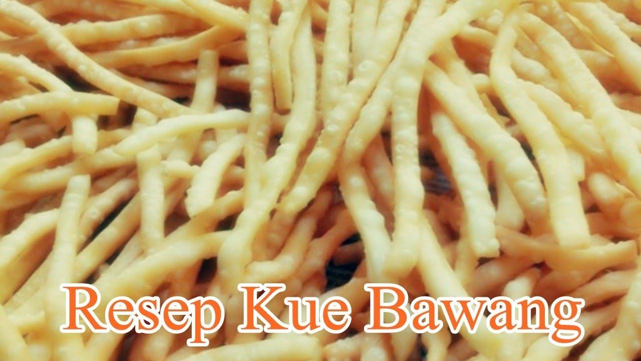 Resep Kue Bawang Yang Renyah dan Gurih - YouTube