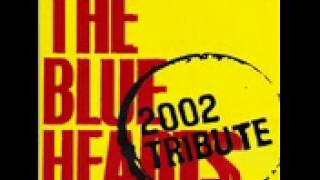 THE BLUE HEARTS - 2002 TRIBUTE.