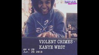 VIOLENT CRIMES (@kanyewest) - MINI COVER