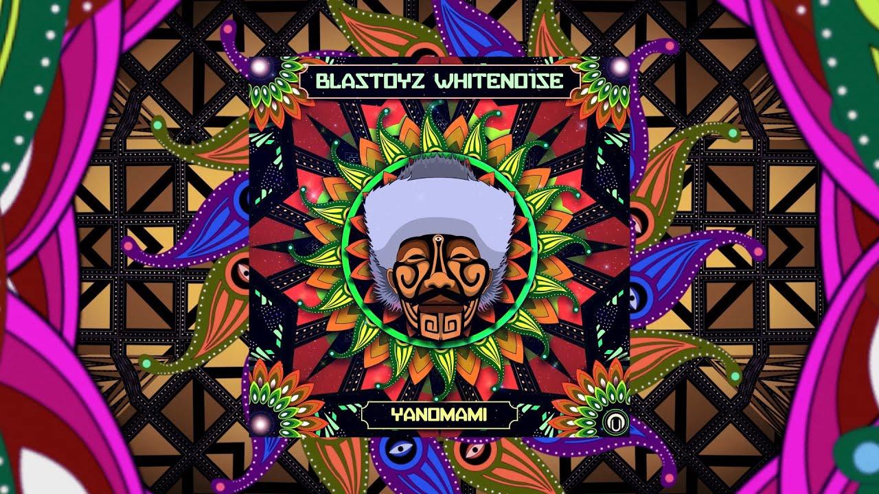 Download Blastoyz & Whiteno1se - Yanomami