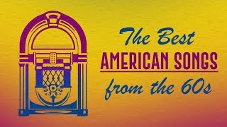 The Best American Songs of the 60s