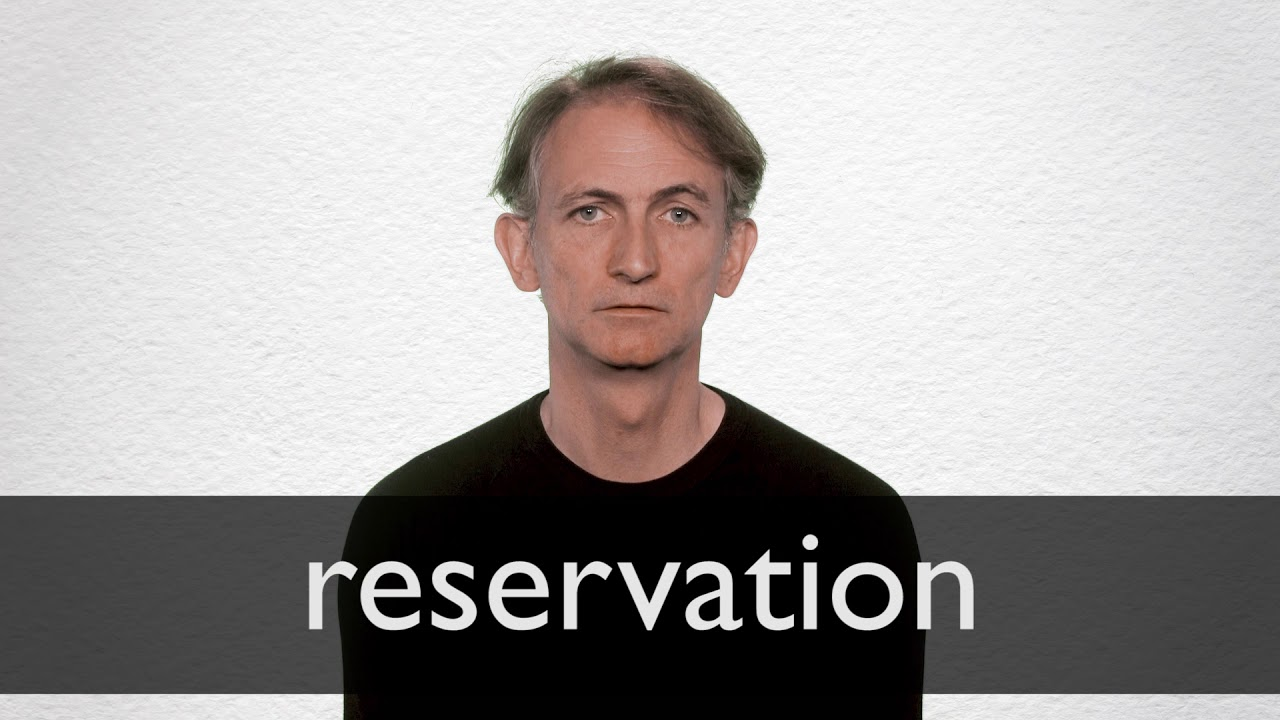 Reservation Synonyms | Collins English Thesaurus