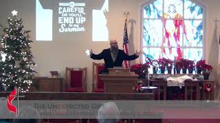 Pownal UMC January 5, 2020 The Unexpected Gift