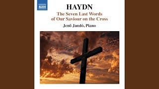 Die 7 letzten Worte unseres Erlosers am Kreuze, Hob. XX:1C: Sonata 5: Sitio: Adagio