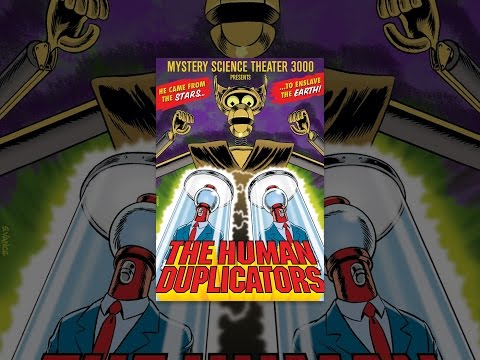 Mystery Science Theater 3000  The Human Duplicators