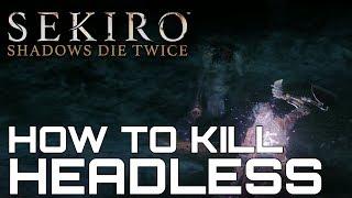 Sekiro Shadows Die Twice HOW TO KILL HEADLESS SECRET BOSS (CONFETTI & PACIFYING AGENT FARMING) thumbnail