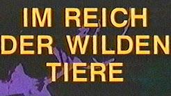 Im reich der wilden tiere