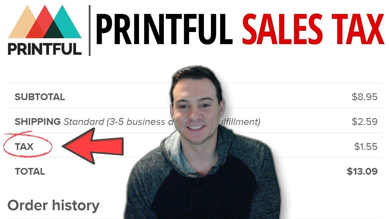Dropshipped POD: Printful Sales Tax Update