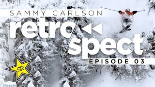 Sammy Carlson | Retrospect : Episode 3