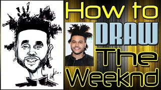 How To Draw A Quick Caricature The Weeknd