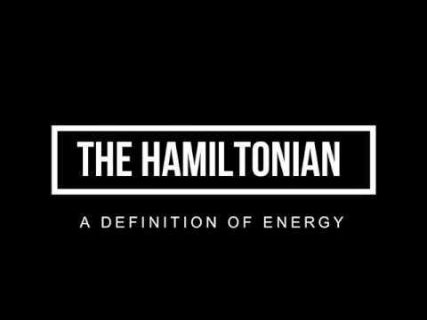 Fundamental definition of energy (The Hamiltonian)