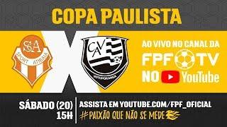 Atibaia 2 x 3 Votuporanguense - Copa Paulista 2018